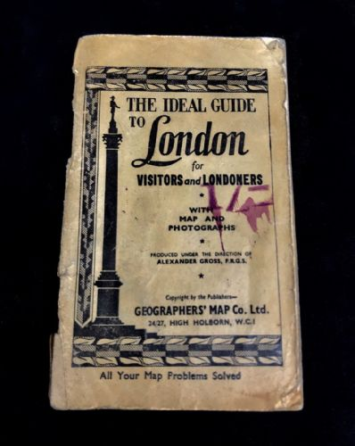Alexander Gross - The Ideal Guide To London Map Book 1943 / Home Office Order